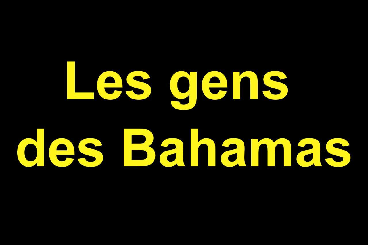 01 Les gens des Bahamas