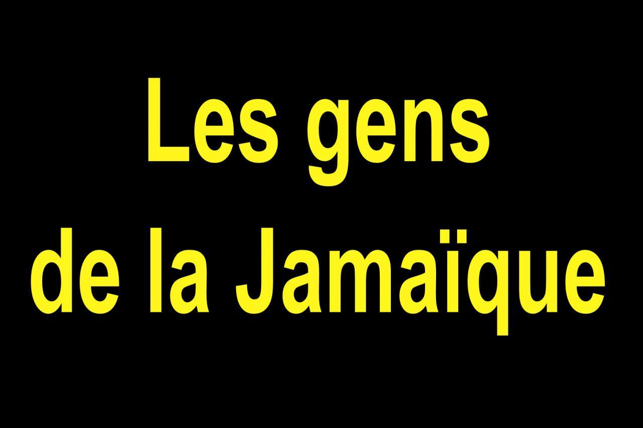 03 Les gens de la Jamaïque