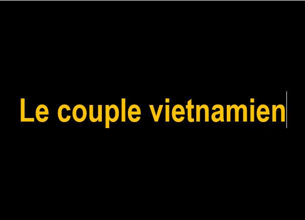 D Le couple vietnamien
