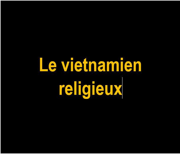I Le vietnamien religieux