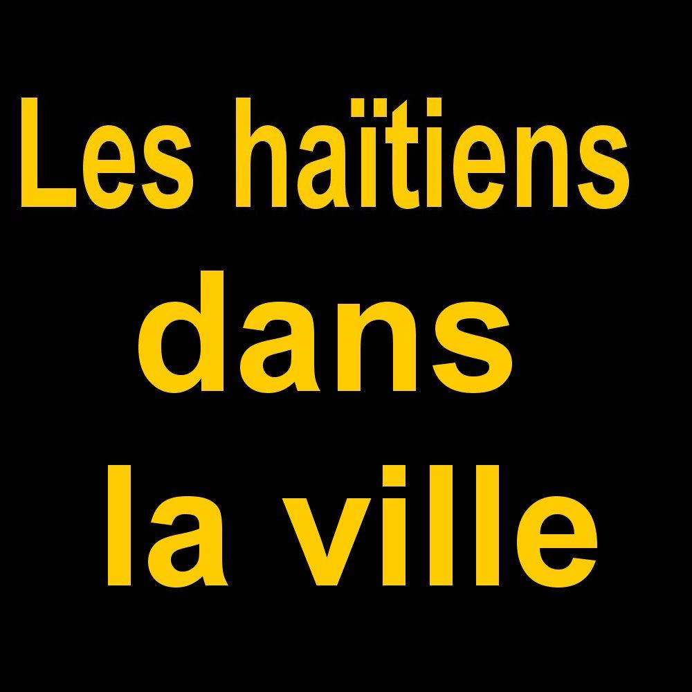 Intercalaires Les haïtiens dans la ville
