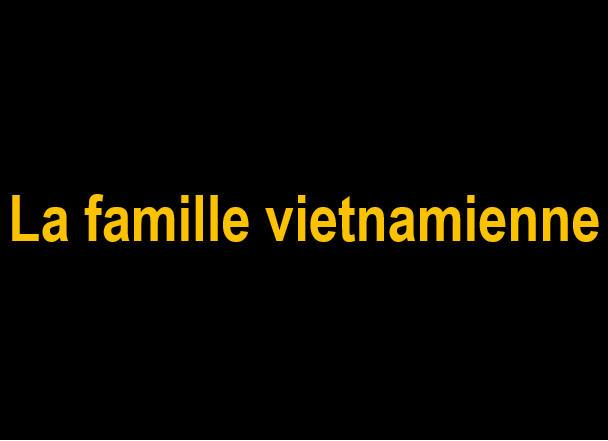 _La famille vietnamienne