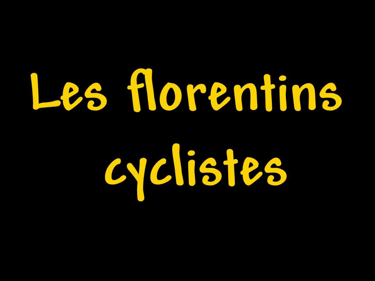 Les florentins cyclistes
