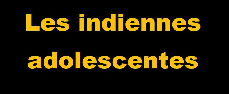 _Les indiennes adolescentes