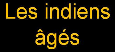 _Les indiens âgés