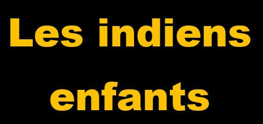 ___Les indiens enfants