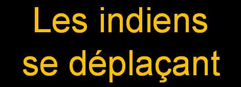 _Les indiens se déplaçant