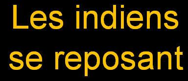 _Les indiens se reposant